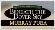 Banner: Beneath the Dover Sky by Murray Pura