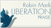 Banner: Liberation Praise by Robin Mark