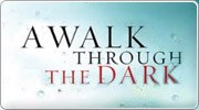 Banner: A Walk Through The Dark