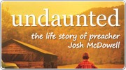 Banner: Undaunted - The Early Life of Josh Mcdowell DVD