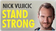 Banner: Stand Strong - Nick Vujicic