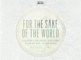 For The Sake Of The World - Bethel Live