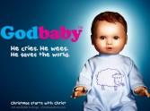 'GodBaby' He Cries. He Wees. He Saves The World