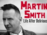 Martin Smith: Life After Delirious