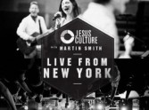 Live From New York - Jesus Culture & Martin Smith
