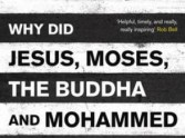 Why Did Jesus, Moses and Mohammed Cross The Road?