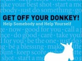 It's Time to Get Off Your Donkey