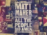 Matt Maher Tells the Story of 'Lord, I Need You'