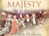 Prom Praise Majesty CD/DVD Review
