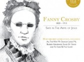 Fanny Crosby - This is her story, this is her song