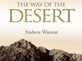 New Lent Courses 2012 - The Way of The Desert by Andrew Watson: connecting the Exodus to the Everyday