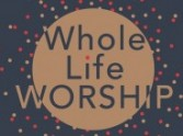 Whole Life Worship - Review