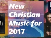 New Christian Music for 2017