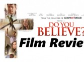 Do You Believe? - Review