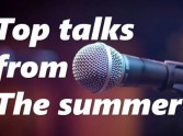 Top Talks from the Christian Summer Festivals