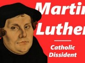 Martin Luther: Catholic Dissident - Review