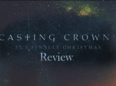 Casting Crowns It's Finally Christmas EP review