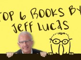 Top 6 Jeff Lucas Books