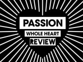 Whole Heart by Passion - Review