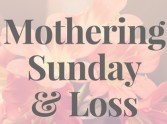 Mothering Sunday and Loss by Zoe Clark-Coates