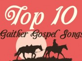 Top 10 Gaither Gospel Songs