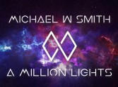 Review: A Million Lights by Michael W Smith