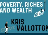 Poverty, Riches and Wealth by Kris Vallotton