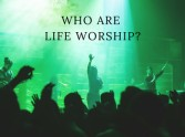 Who are LIFE Worship?
