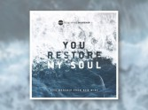 You Restore My Soul by New Wine Worship - Review