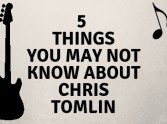 5 Things You May Not Know About Chris Tomlin