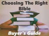 Choosing The Right Bible - Buyer's Guide