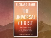 The Universal Christ by Richard Rohr - Review