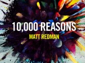 Spectacular: Matt Redman's '10000 Reasons'