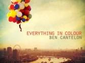 Everything in Colour - Ben Cantelon
