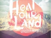 Heal Our Land - Planetshakers