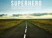 Things We Need For The Journey - Superhero