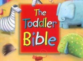 Toddler's Bibles for children 2 to 4 years