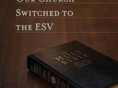 ESV: The Bible for English Speaking Churches?