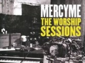We Review MercyMe The Worship Sessions