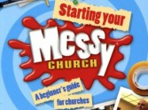 MESSY Church - Creatively bringing the un-churched to your church