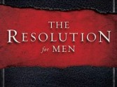 The Resolution - Courage and encouragement for men
