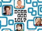 Andy Robb asks the question: 'Does God LOL? '