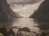 Bone by Bone by The Bright Expression Review