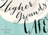 Review: Miracle at the Higher Grounds Café
