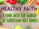 Healthy Faith - A look at Christian Diet Books