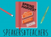 Spring Harvest Speakers and Teachers 2018