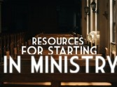 Resources for starting in Ministry