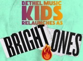 Bethel Music Kids Relaunches as Bright Ones