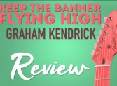 Keep the Banner Flying High - Review