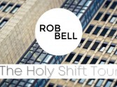 Rob Bell and The Holy Shift Tour